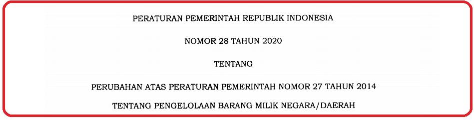 BIMTEK PP NO. 28 TAHUN 2020 TENTANG PENGELOLAAN BARANG MILIK NEGARA/DAERAH